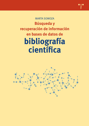 BÚSQUEDA Y RECUPERACIÓN DE INFORMACIÓN EN BASES DE DATOS DE BIBLIOGRAFÍA CIENTÍF.