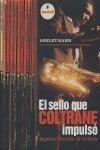 EL SELLO QUE COLTRANE IMPULSÓ: IMPULSE RECORDS, LA HISTORIA
