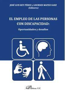 EMPLEO DE LAS PERSONAS CON DISCAPACIDAD, EL