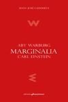 MARGINALIA. ABY WARBURG, CARL EINSTEIN