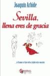 SEVILLA LLENA ERES DE GRACIA : Y EL HUMOR SE HIZO VERBO Y HABITÓ ENTRE NOSOTROS