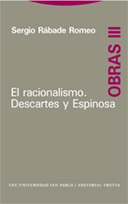 OBRAS III. EL RACIONALISMO: DESCARTES Y ESPINOSA..