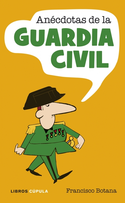 ANÉCDOTAS DE LA GUARDIA CIVIL.