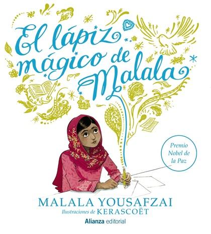 EL LÁPIZ MÁGICO DE MALALA.
