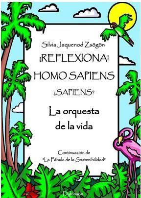¡REFLEXIONA! HOMO SAPIENS... ¿SAPIENS?                                          LA ORQUESTA DE
