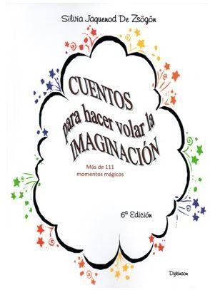 CUENTOS PARA HACER VOLAR LA IMAGINACIÓN                                         MÁS DE 111 MOME