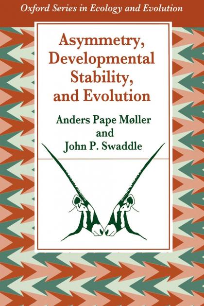 ASYMMETRY, DEVELOPMENTAL STABILITY, AND EVOLUTION