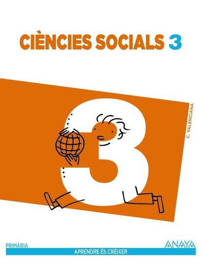 APRENDRE ÉS CRÉIXER, CIÈNCIES SOCIALS, 3 EDUCACIÓ PRIMÀRIA (VALENCIA)