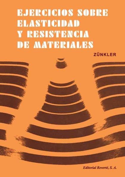 Ejercicios sobre la elasticidad y resistencia de materiales