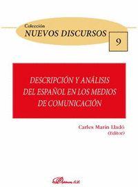 DESCRIPCION Y ANALISIS DEL ESPAÑOL EN LOS MEDIOS DE COMUNICACION