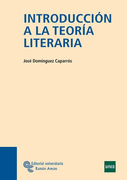 INTRODUCCIÓN A LA TEORÍA LITERARIA