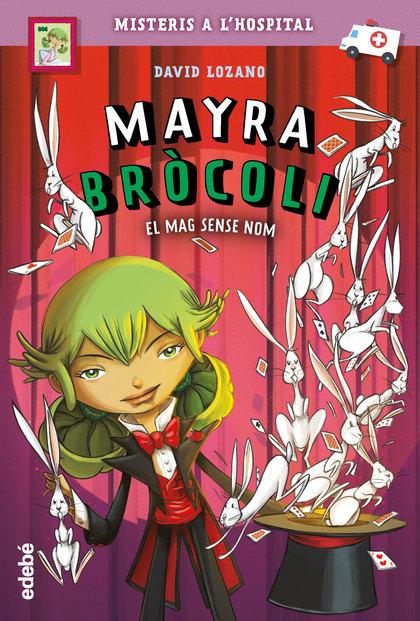 MAYRA BROCOLI 3 EL MAG SENSE NOM CATALAN