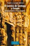 EL CAMINO DE SANTIAGO Y EUROPA : CONTEXTO HISTÓRICO Y RAÍCES CRISTIANAS