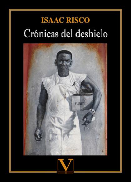 CRÓNICAS DEL DESHIELO.