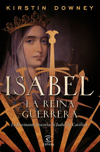 ISABEL, LA REINA GUERRERA.
