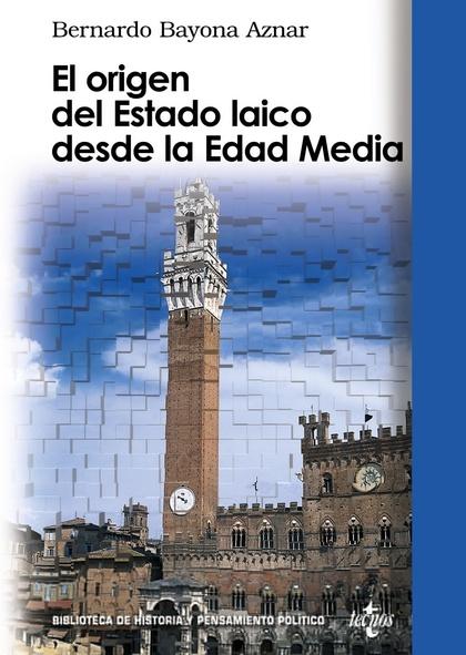 EL ORIGEN DEL ESTADO LAICO DESDE LA EDAD MEDIA