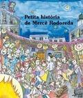 PETITA HISTÒRIA DE MERCÈ RODOREDA
