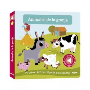 ANIMALES DE LA GRANJA - MI PRIMER LIBRO DE IMÁGENES PARA ESCUCHAR.