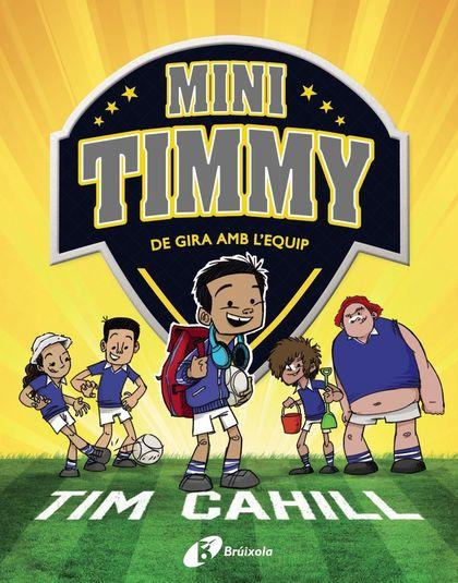 MINI TIMMY - DE GIRA AMB L´EQUIP.