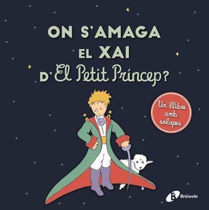 ON S´AMAGA EL XAI DE EL PETIT PRÍNCEP?.