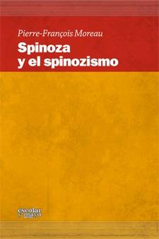 SPINOZA Y EL SPINOZISMO