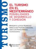 EL TURISMO EN EL MEDITERRÁNEO : POSIBILIDADES DE DESARROLLO Y COHESIÓN