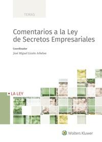 COMENTARIOS A LA LEY DE SECRETOS EMPRESARIALES.