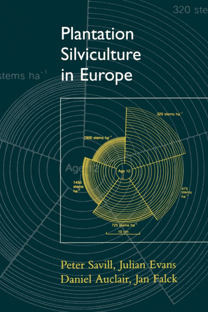 PLANTATION SILVICULTURE IN EUROPE