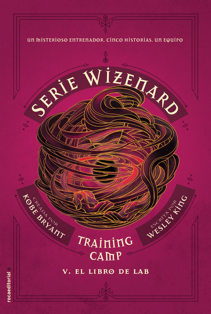 TRAINING CAMP. EL LIBRO DE LAB. SERIE WIZENARD. LIBRO V