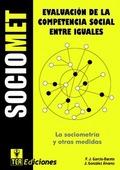SOCIOMET LIBRO. LA SOCIOMETRÍA Y OTRAS MEDIDAS