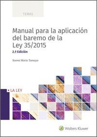 MANUAL PARA LA APLICACIÓN DEL BAREMO DE LA LEY 35/2015 (2.ª EDICIÓN).