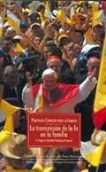 LA TRANSMISIÓN DE LA FE EN LA FAMILIA : V CONGRESO MUNDIAL TEOLÓGICO-PASTORAL, CELEBRADO DEL 4