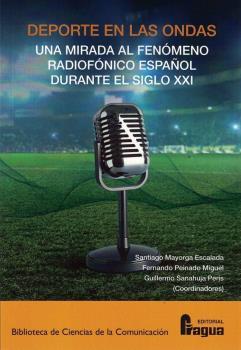 DEPORTE EN LAS ONDAS.. UN FENÓMENO RADIOFÓNICO ESPAÑOL DURANTE EL SIGLO XXI