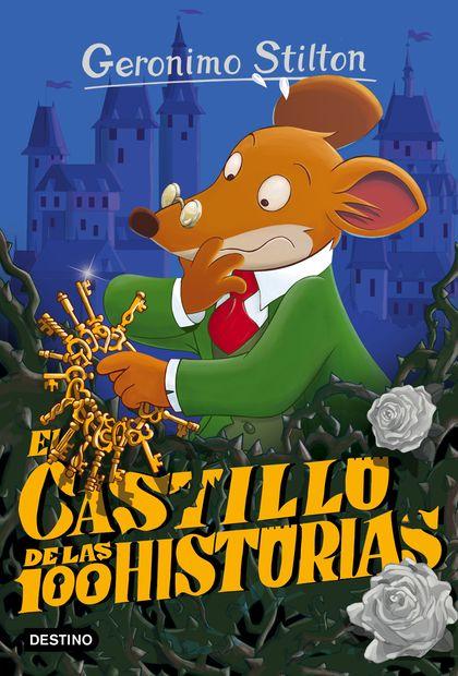 GERONIMO STILTON 60. EL CASTILLO DE LAS 100 HISTORIAS