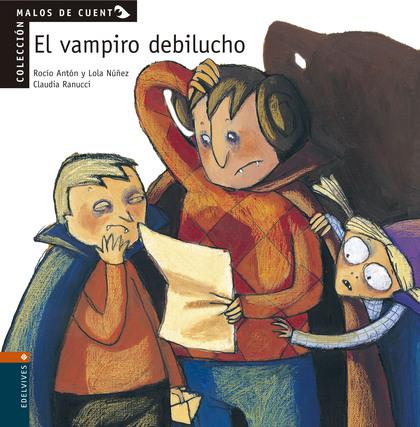 MALOS DE CUENTO, EL VAMPIRO DEBILUCHO