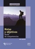 METAS Y OBJETIVOS : PERFIL DE COMPETENCIAS : CUADERNO DE AUTO-DIAGNÓSTICO