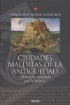 CIUDADES MALDITAS DE LA ANTIGÜEDAD