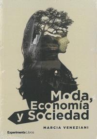 MODA, ECONOMÍA Y SOCIEDAD.