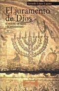 EL JURAMENTO DE DIOS: EL MISTERIO DE ISRAEL Y EL ANTISEMITISMO