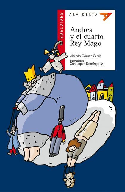 ANDREA Y EL CUARTO REY MAGO