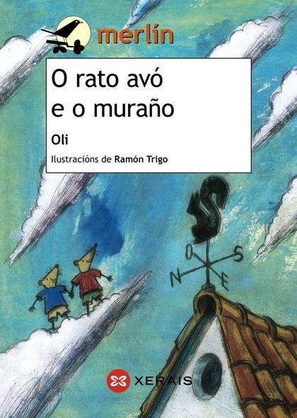 O RATO AVÓ E O MURAÑO.