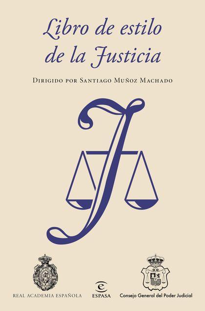 LIBRO DE ESTILO DE LA JUSTICIA.