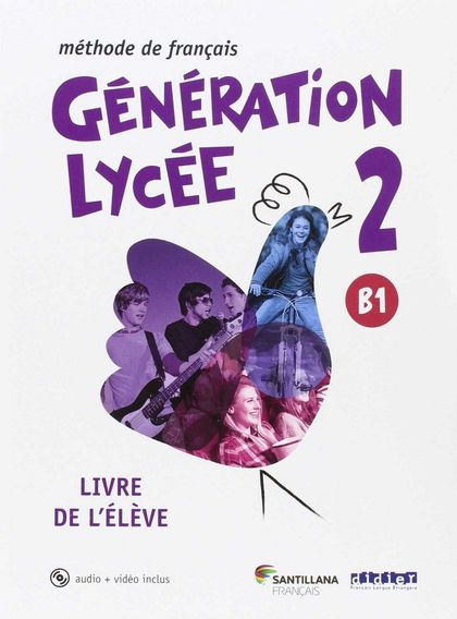 GENERATION LYCEE A2/B1 ELEVE+CD+DVD.