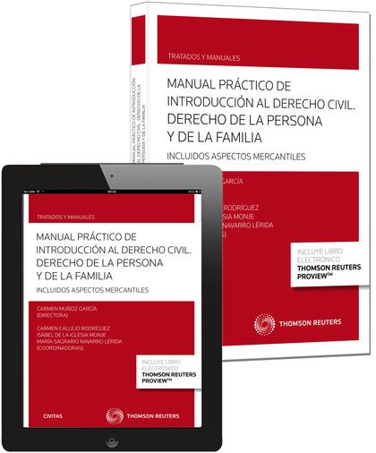 MANUAL PRÁCTICO DE INTRODUCCIÓN AL DERECHO CIVIL. DERECHO DE LA PERSONA Y DE LA.