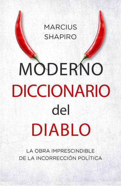MODERNO DICCIONARIO DEL DIABLO                                                  LA OBRA IMPRESC