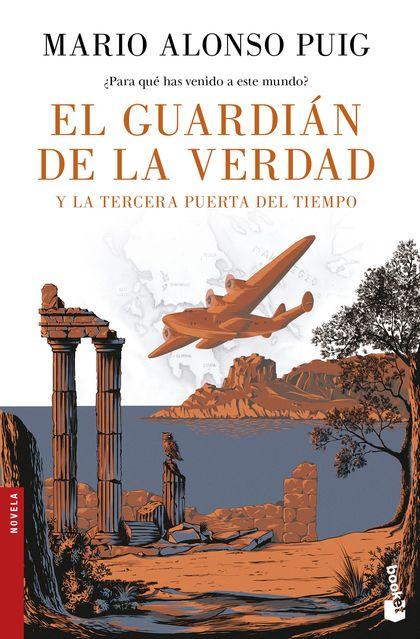 EL GUARDIÁN DE LA VERDAD Y LA TERCERA PUERTA DEL TIEMPO.