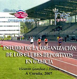 ESTUDIO DE LA ORGANIZACIÓN DE LOS CLUBES DEPORTIVOS EN GALICIA