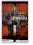 MARIANO RUBIO : TRAYECTÒRIA 1968-1999, SALA D´EXPOSICIONS DE LA PIA ALMOINA, PLA DE LA SEU, BAR