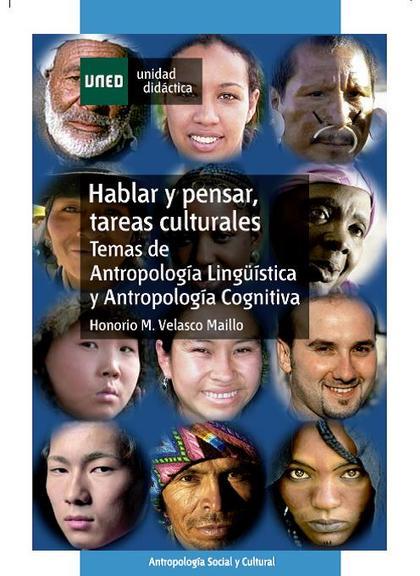 HABLAR Y PENSAR, TAREAS CULTURALES: TEMAS DE ANTROPOLOGÍA LINGÜÍSTICA