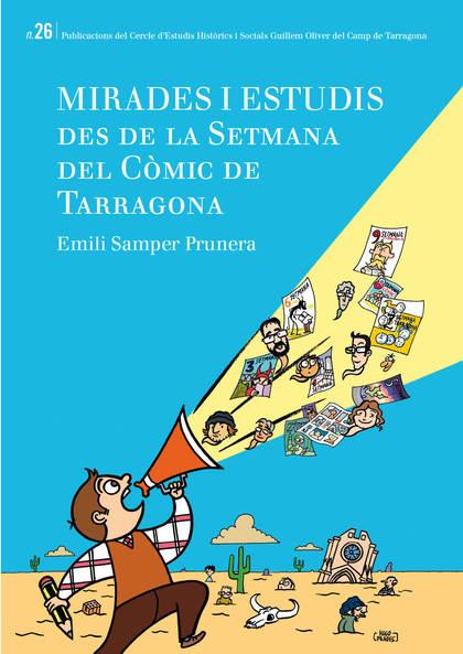 MIRADES I ESTUDIS DES DE LA SETMANA DEL CÒMIC DE TARRAGONA